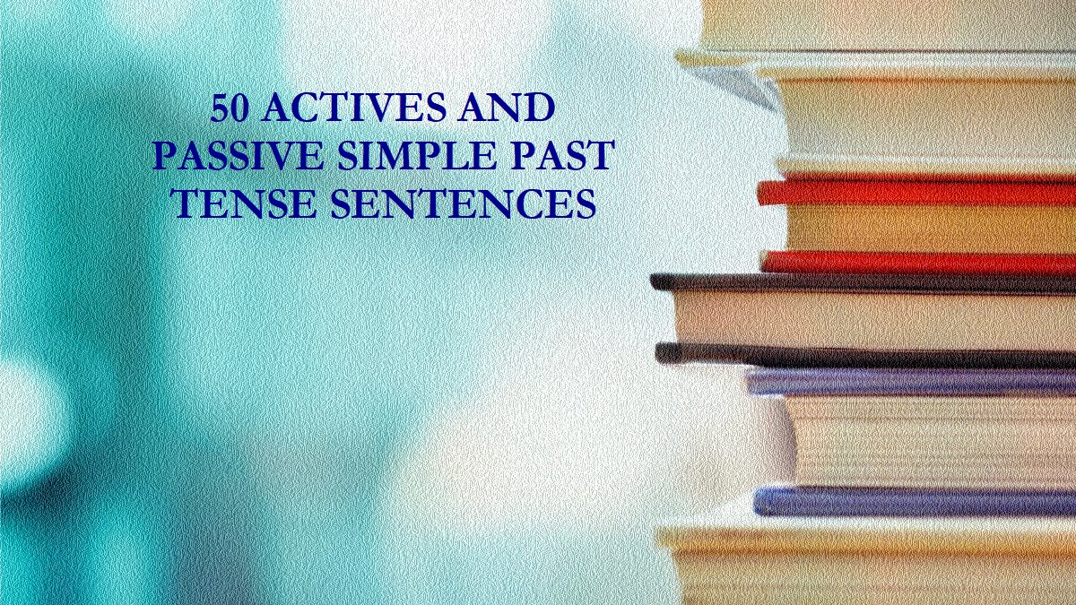 kalimat aktif dan pasif simple past tense