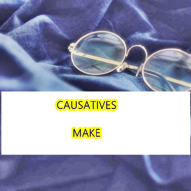 kata kerja causatives make